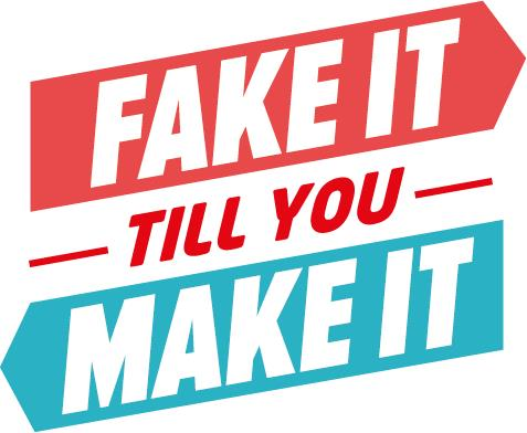 Fake it till you make it - Flowently
